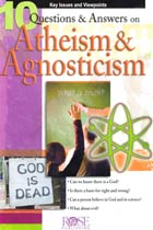PowerPoint: 10 Questions & Answers on Atheism & Agnoticism