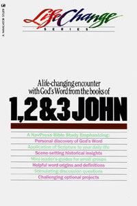 1, 2 & 3 John (Life Change Series)