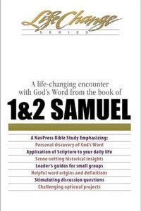 1 & 2 Samuel (Life Change Series Bible Study)