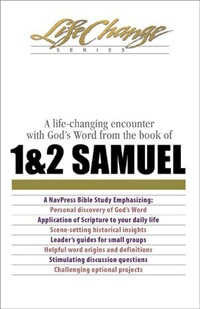 1 & 2 Samuel (Life Change Series Bible Study)