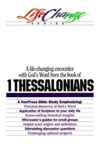 1 Thessalonians (Life Change Series)