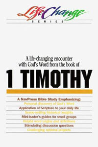 1 Timothy (Life Change Series)