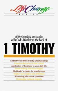 1 Timothy (Life Change Series)