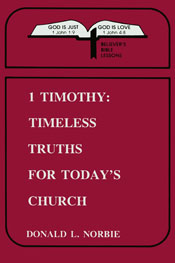 1 Timothy Timeless Truths for Todays Church