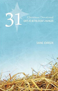 31 Days at Bethlehems Manger: Christmas Devotional