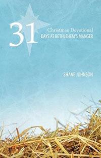 31 Days at Bethlehems Manger: Christmas Devotional