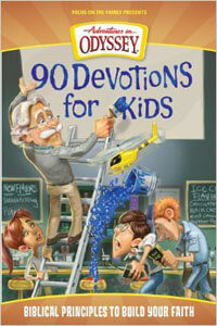 90 Devotions For Kids ( Adventures in Odyssey)