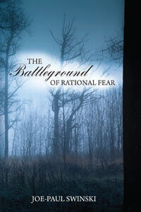Battleground of Rational Fear, The