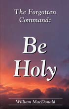 Forgotten Command: Be Holy, The