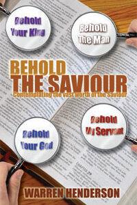 Behold the Saviour