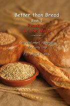 Better than Bread Book 1 Old Testament