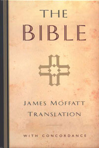 Bible James Moffatt Translation HC