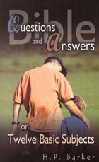 Bible Questions & Answers on 12 Basic Subjects