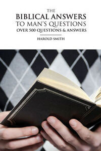 Biblical Answers to Mans Questions