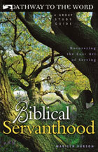 Biblical Servanthood (Group Study Guide)  ECS