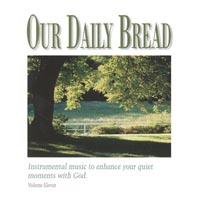 CD Our Daily Bread Hymns of Gods Peace Vol 11