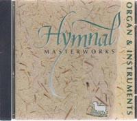 CD Hymnal Masterworks Organ & Instruments O/P