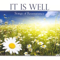 CD It Is Well Songs of Reassurance