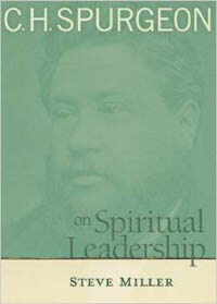 C. H. Spurgeon on Spiritual Leadership
