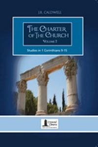 Charter Of The Church Volume 2 (Commentary - Corinthians)
