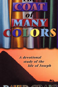 Coat of Many Colors (Devotional Study of Joseph)