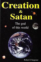 Creation and Satan: the god of this world