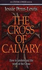 Cross of Calvary, The