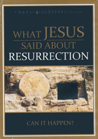 DVD What Jesus Said About Resurrection Can it Happen?