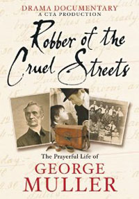 DVD Robber of the Cruel Streets: George Muller