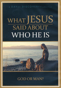 DVD What Jesus Said About Who He Is