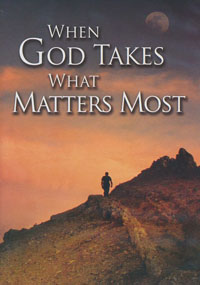 DVD When God Takes What Matters Most