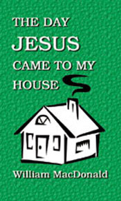 Day Jesus Came to My House, The