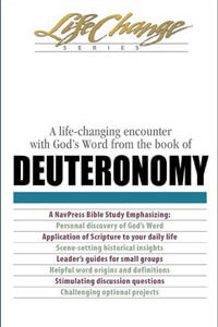 Deuteronomy (Life Change Series Bible Study)