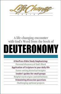 Deuteronomy (Life Change Series Bible Study)