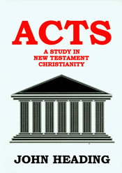 Acts A Study in New Testament Christianity  ECS