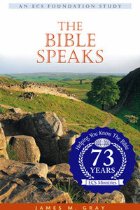 Bible Speaks, The (Foundation Series)  ECS