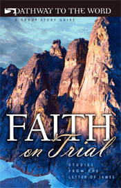 Faith on Trial: Studies from the Letter of James  ECS