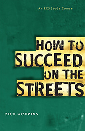 How to Succeed on the Streets  ECS