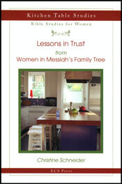 Lessons in Trust from Women in Messiahs Family Tree  ECS