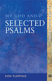 My God and I Selected Psalms  ECS