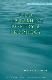 Old Testament Poetry & Prophecy   ECS