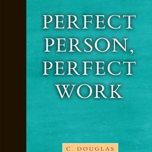 Doctrinal Series Perfect Person Perfect Work ECS