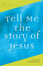 Tell Me the Story of Jesus  ECS