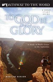 To God Be The Glory - Ephesians  ECS