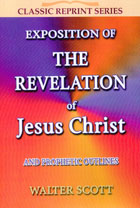 Exposition of the Revelation of Jesus Christ CLASSIC SERIES
