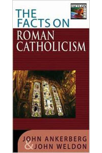 Facts on Roman Catholicism, The