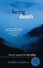Facing Death How to Prepare for the Valley