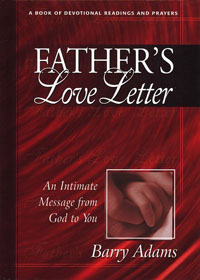 Fathers Love Letters Devotional Readings and Prayers