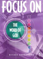 Focus on the Word of God #1