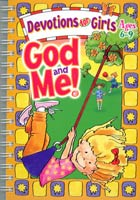 God and Me Vol 1: Devotions for Girls ages 6-9